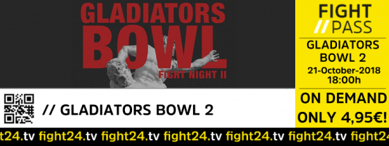 fight24 | Gladiators Bowl 2