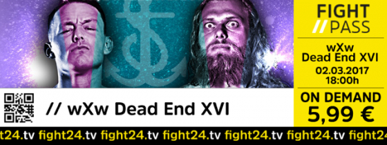 fight24.tv | wXw DEAD END XVI